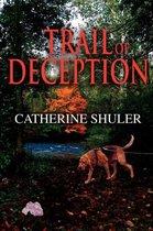 Trail of Deception