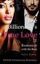 The Billionaire's True Love 2: Romance with the Boss (BWWM Interracial Romance)