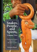 Snakes, People, and Spirits, Volume Two