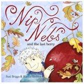 Nip Nebs and the Last Berry