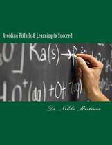 Avoiding Pitfalls & Learning to Succeed