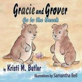Gracie and Grover Go to the Beach