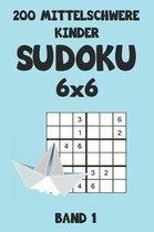 200 Mittelschwere Kinder Sudoku 6x6 Band 1: Sudoku Puzzle R�tselheft mit L�sung, 2 R�stel pro Seite