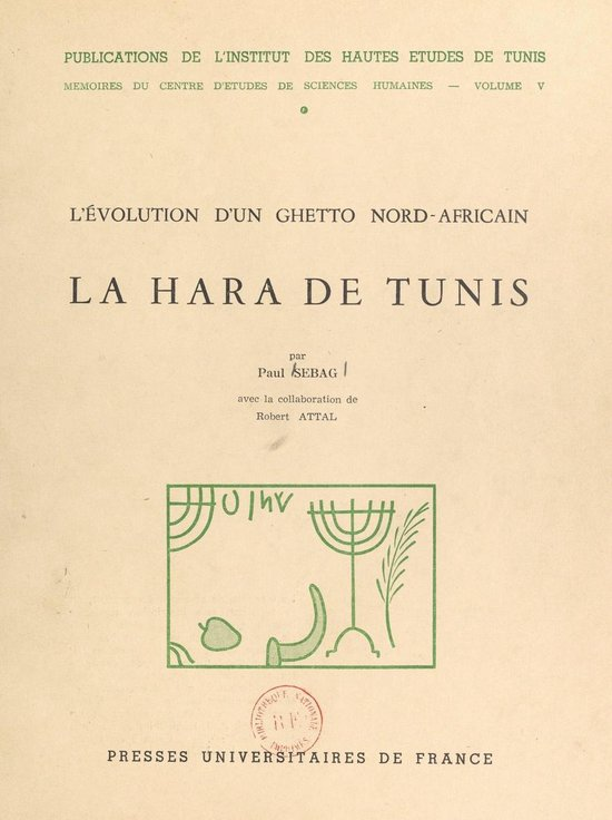 Boek cover La Hara de Tunis : lévolution dun ghetto nord-africain van Paul Sebag (Onbekend)