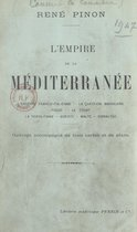 L'empire de la Méditerranée