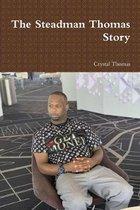 The Steadman Thomas Story
