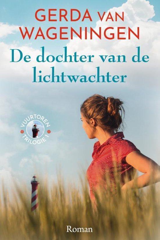 Boek cover Vuurtoren-trilogie 1 - De dochter van de lichtwachter van Gerda van Wageningen (Hardcover)
