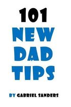 101 New Dad Tips