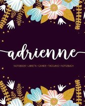 Adrienne: Notebook - Libreta - Cahier - Taccuino - Notizbuch: 110 pages paginas seiten pagine: Modern Florals First Name Noteboo