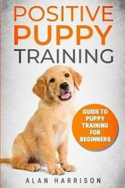 Positive Puppy Training