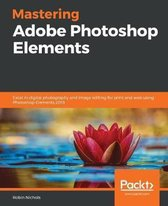 Mastering Adobe Photoshop Elements