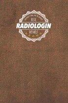 Gepruft und 100 % sicher beste Radiologin der Welt
