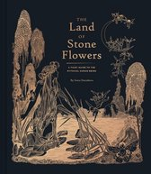 The Land of Stone Flowers