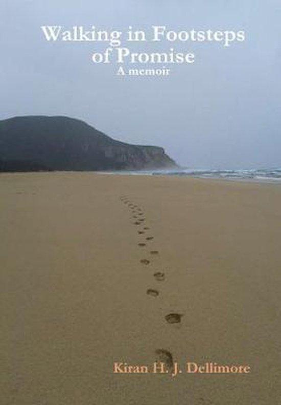 Walking in Footsteps of Promise