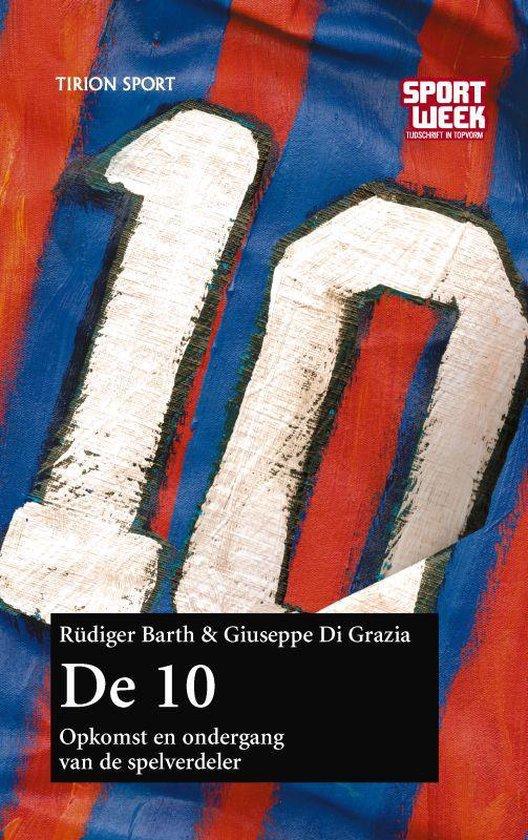 Cover van het boek '10 legendarische spitsen' van Rüdiger Barth en G. di Grazia