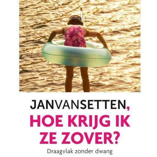 Boek cover Hoe krijg ik ze zover? van Jan van Setten (Onbekend)