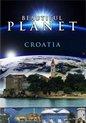 Beautiful Planet: Croatia