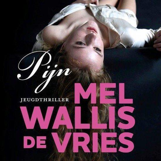 Boek cover Pijn van Mel Wallis de Vries (Onbekend)
