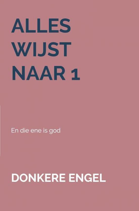 Alles wijst naar 1 - Donkere Engel pdf epub