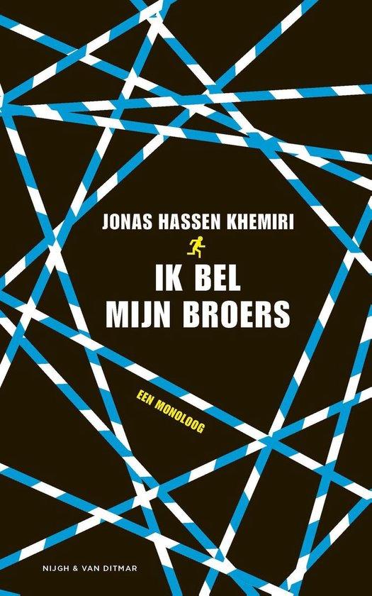 Ik bel mijn broers - Jonas Hassen Khemiri |