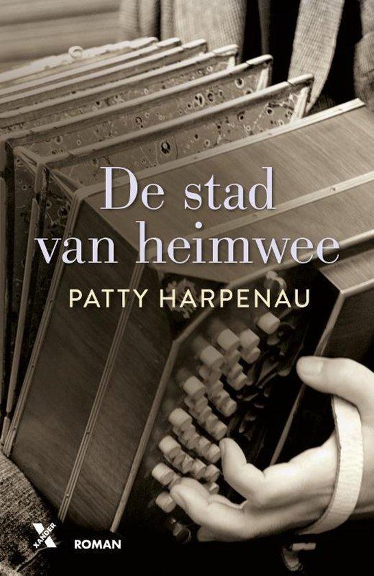 De stad van heimwee - Patty Harpenau |