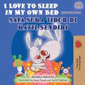 I Love to Sleep in My Own Bed (English Malay Bilingual Book)