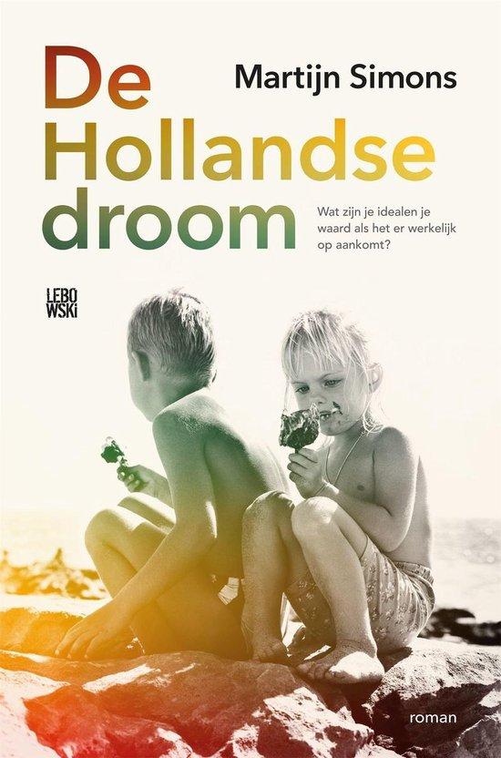 De Hollandse droom - Martijn Simons |