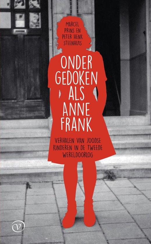 Ondergedoken als Anne Frank - Marcel Prins |