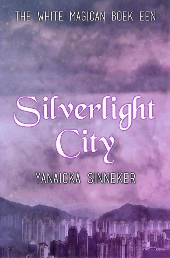Silverlight City - Yanaicka Sinneker |