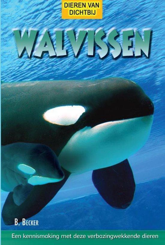 Dieren van dichtbij - Walvissen - Bill Becker  