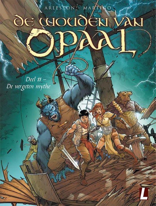 De wouden van Opaal 11 - De wouden van Opaal | 11 De vergeten mythe - Arleston |