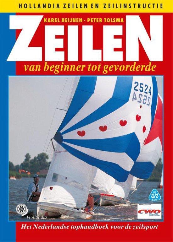 Zeilen Van Beginner Tot Gevorderde - Karel Heijnen pdf epub