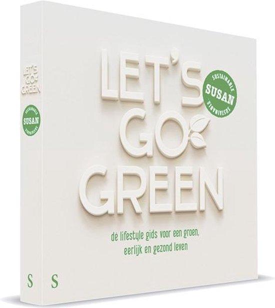 Let's go green - Susan Gerritsen-Overakker |