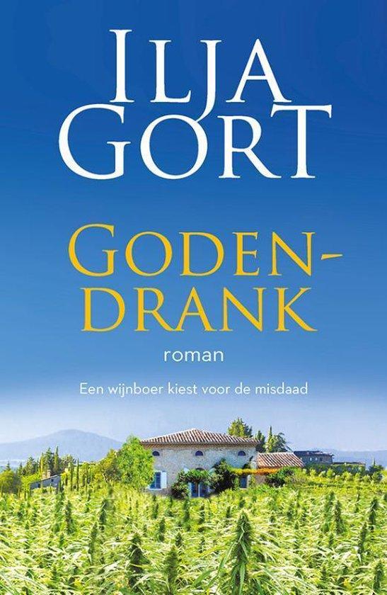 Boek cover Godendrank van Ilja Gort (Paperback)