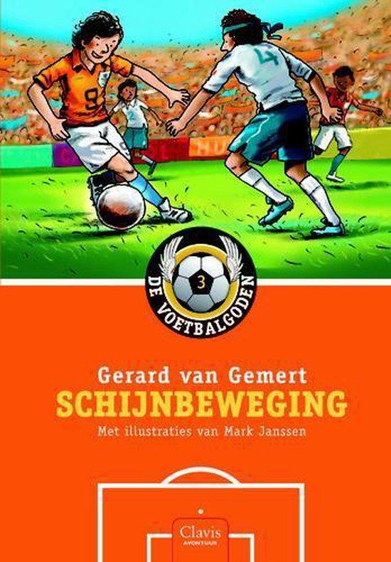 De voetbalgoden 3 - Schijnbeweging - Gerard van Gemert | Readingchampions.org.uk