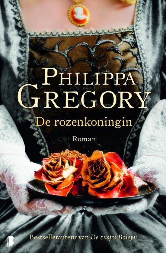 De Rozenkoningin - Philippa Gregory | Readingchampions.org.uk