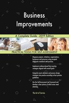 Business Improvements A Complete Guide - 2019 Edition