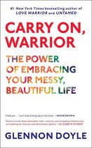 Boek cover Carry On, Warrior van Glennon Doyle (Onbekend)