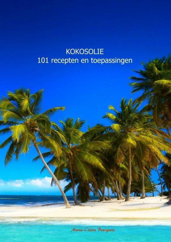 Kokosolie 101 recepten en toepassingen - Marie-Claire Bourgeois | Readingchampions.org.uk