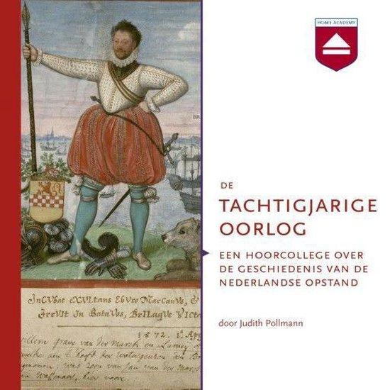 Boek cover De Tachtigjarige Oorlog van Judith Pollmann (Onbekend)