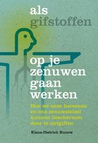 Boek cover Als gifstoffen op je zenuwen gaan werken van Klaus-Dietrich Runow (Paperback)