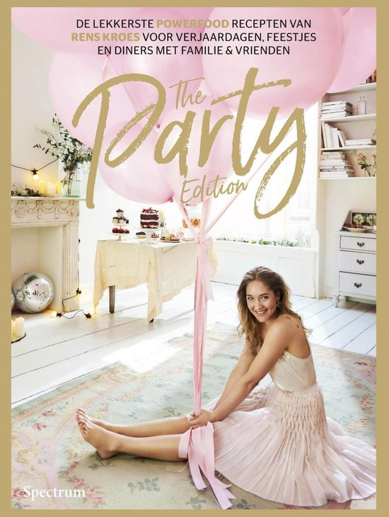 The party edition - Rens Kroes  