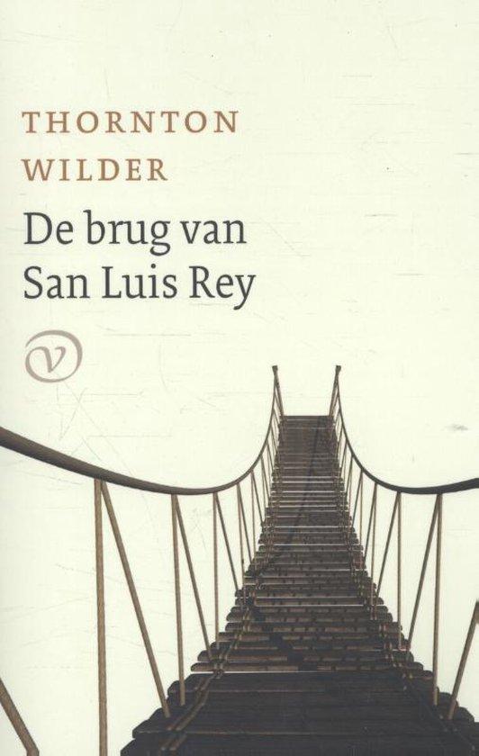 De brug van San Luis Rey - Thornton Wilder   Fthsonline.com
