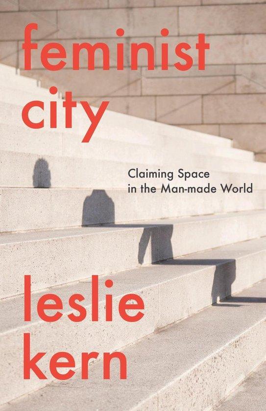 Boek cover Feminist City van Leslie Kern (Hardcover)
