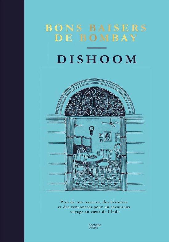 Boek cover Dishoom - bons baisers de Bombay van Shamil Thakrar (Onbekend)
