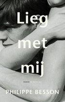 Boek cover Lieg met mij van Philippe Besson (Onbekend)