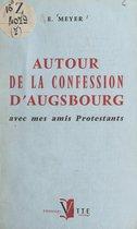 Autour de la Confession d'Augsbourg