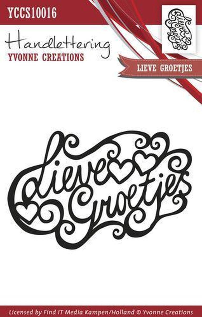 Clearstamp - Handlettering - Yvonne Creations - Lieve groetjes
