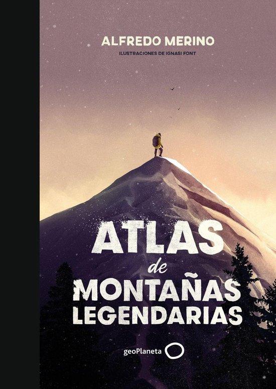 Boek cover Atlas de montañas legendarias van Alfredo Merino (Onbekend)