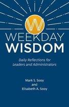 Weekday Wisdom